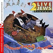 Play & Download Christmas Jews by 2 Live Jews | Napster