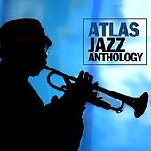 Play & Download Atlas Jazz Anthology by Various Artists | Napster