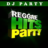 Reggae Hits Party Vol. 1 by DJ Party