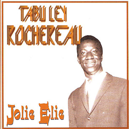 Play & Download Jolie Elie by Tabu Ley Rochereau | Napster