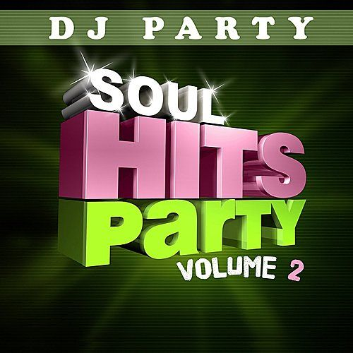 Soul Hits Party Vol 2 by The Timeless Voices