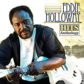 Play & Download Hits Anthology by Eddie Holloway | Napster