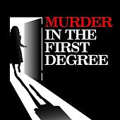 Play & Download Murder In The First Degree by Various Artists | Napster