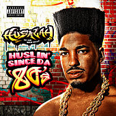 Play & Download Huslin' Since da 80's by Husalah | Napster