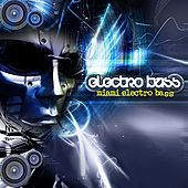 Play & Download Electro Bass by Various Artists | Napster