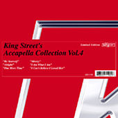 Play & Download King Street's Acappella Collection Vol.4 by Various Artists | Napster