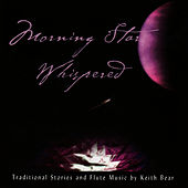 Play & Download Morning Star Whispered by Keith Bear | Napster