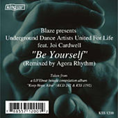 Play & Download Be Yourself (Agora Rhythm Remix) by Blaze | Napster