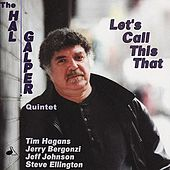 Play & Download Let's Call This That by Hal Galper | Napster