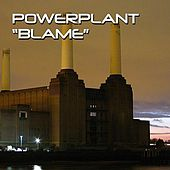Play & Download Blame by Powerplant | Napster
