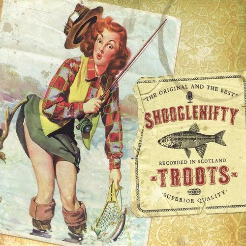 Troots by Shooglenifty