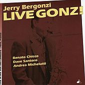 Live Gonz! by Jerry Bergonzi