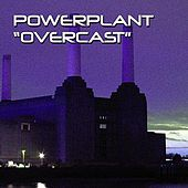 Play & Download Overcast by Powerplant | Napster