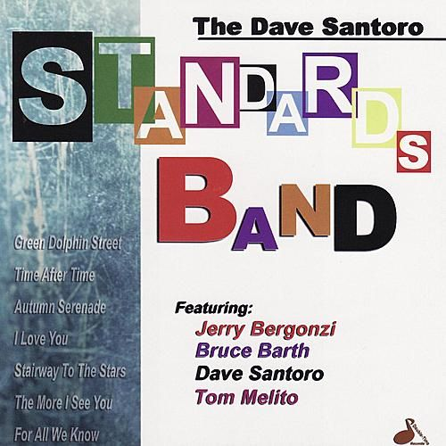 Standards Band by Dave Santoro