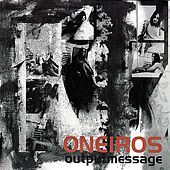 Play & Download Oneiros by Outputmessage | Napster