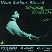 Play & Download Hope Springs Eternal by Bruce Barth | Napster