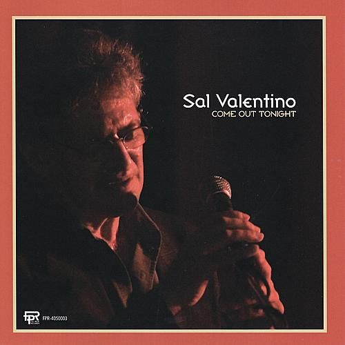 Come Out Tonight by Sal Valentino