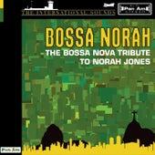Play & Download Norah Jones, The Bossa Nova Tribute To by CMH World | Napster