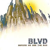 Before We See The Sun by Blvd