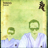 Play & Download Suzuki EP by Tosca | Napster