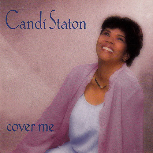 Play & Download Cover Me by Candi Staton | Napster