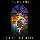 Play & Download Paint the Dark by Farpoint | Napster