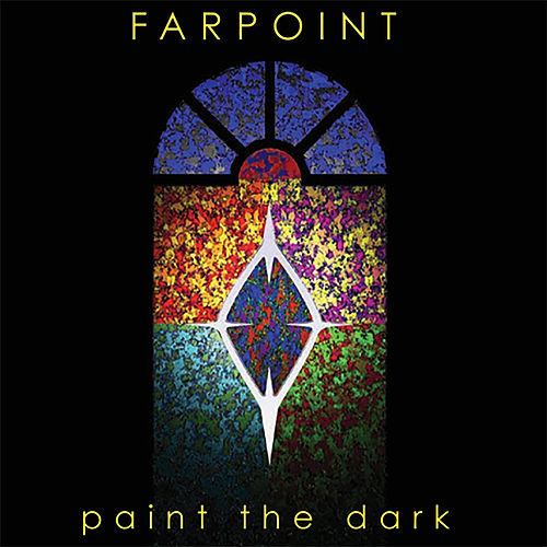 Paint the Dark by Farpoint