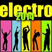Electro 2014 by Various Artists