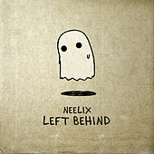Left Behind Mix by Neelix