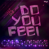 Play & Download Do You Feel by Offer Nissim | Napster
