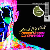 Play & Download Break My World by Offer Nissim | Napster
