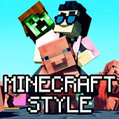 Play & Download Minecraft Style by TryHardNinja | Napster