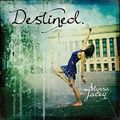 Destined. by Alyssa Jacey