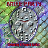 Play & Download Knife Party by Dropping A Popped Locket | Napster