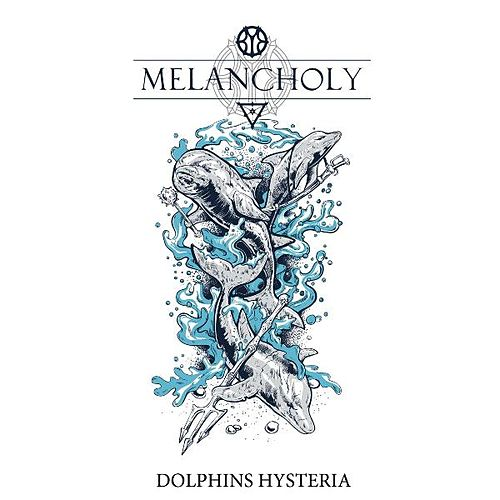 Dolphins Histeria by Melancholy