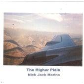 The Higher Plain by Nick Jack Marino