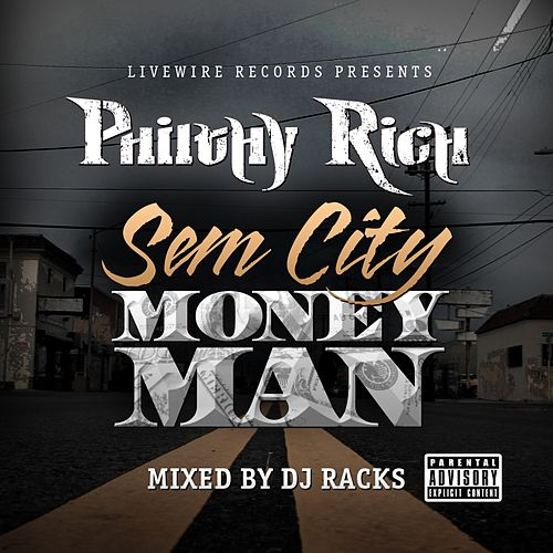 SemCity MoneyMan by Philthy Rich