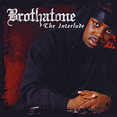 Play & Download The Interlude by Brothatone | Napster