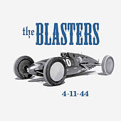 Play & Download 4-11-44 by The Blasters | Napster
