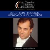 Play & Download Boccherini, Rodrigo, Moncayo, & Villa-Lobos by Chamber Orchestra Of Philadelphia | Napster
