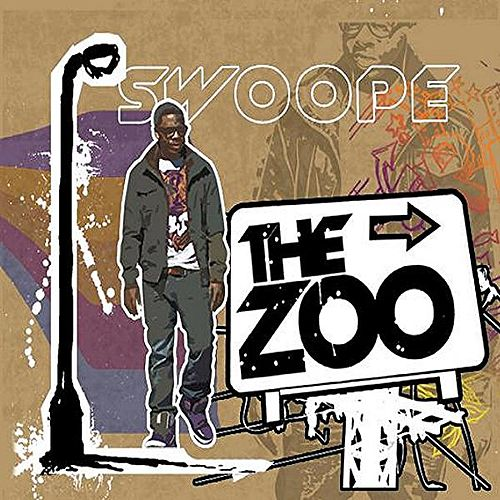 Play & Download The Zoo by Swoope | Napster