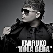 Play & Download Hola Beba by Farruko | Napster