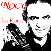 Play & Download Las Flamas by Nocy | Napster