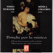 Play & Download Brindis por la Música by Mónica Cosachov | Napster