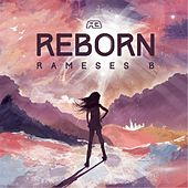 Play & Download Reborn by Rameses B | Napster