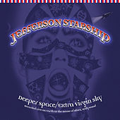 Play & Download Deeper Space, Extra Virgin Sky by Jefferson Starship | Napster