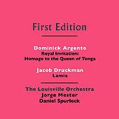 Play & Download Dominick Argento: Royal Invitation (Homage to  the Queen of Tonga) - Jacob Druckman: Lamia by Various Artists | Napster