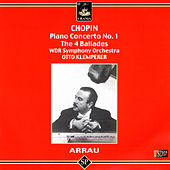 Chopin: Piano Concerto No. 1, The 4 Ballades by Claudio Arrau