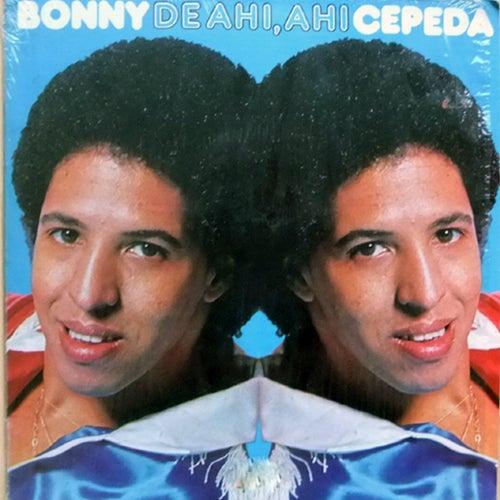 Play & Download De Ahi, Ahi by Bonny Cepeda | Napster