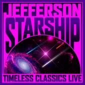 Timeless Classics Live by Jefferson Starship